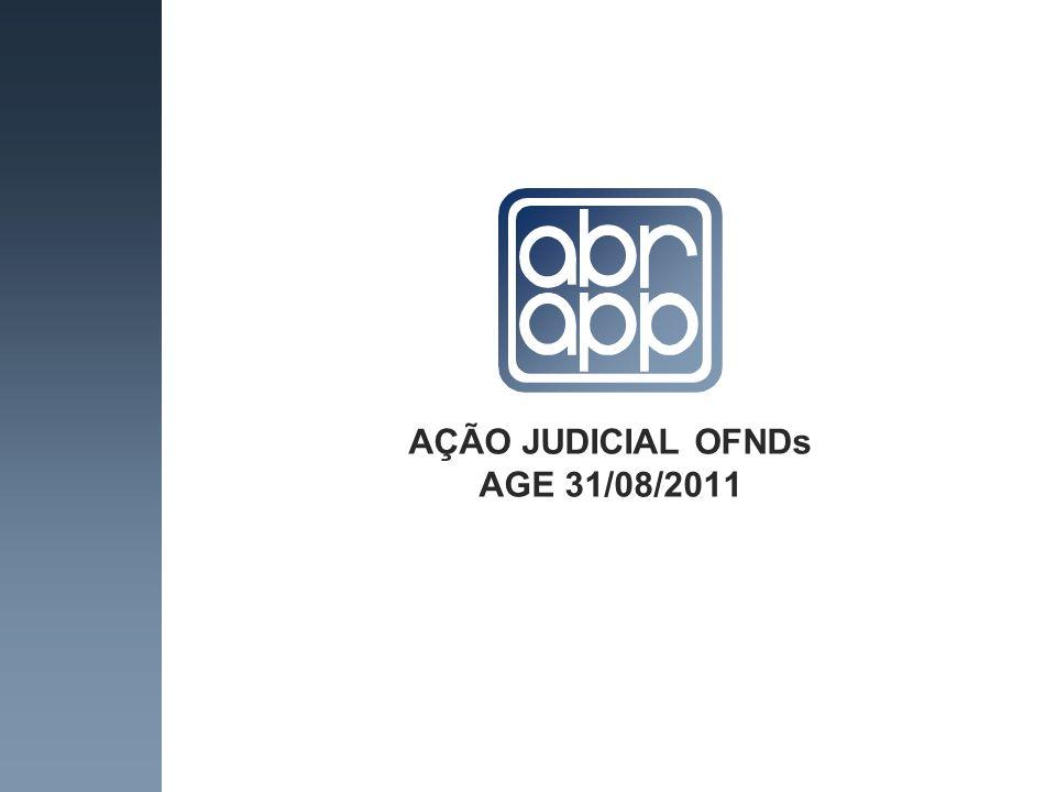 AÇÃO JUDICIAL OFNDs AGE 31/08/2011