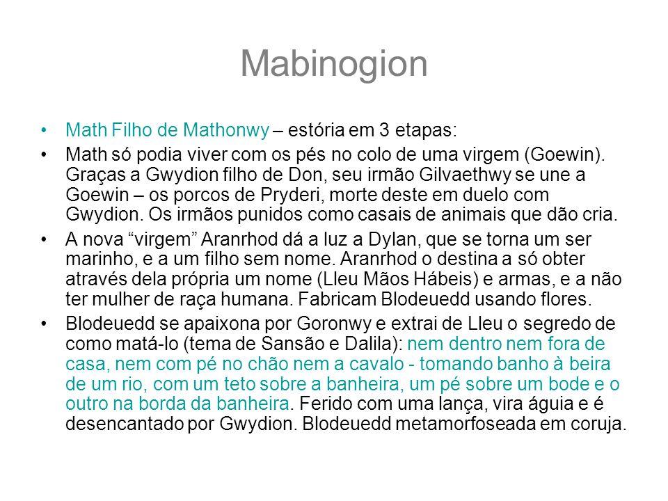 Mabinogion Math Filho de Mathonwy – estória em 3 etapas: