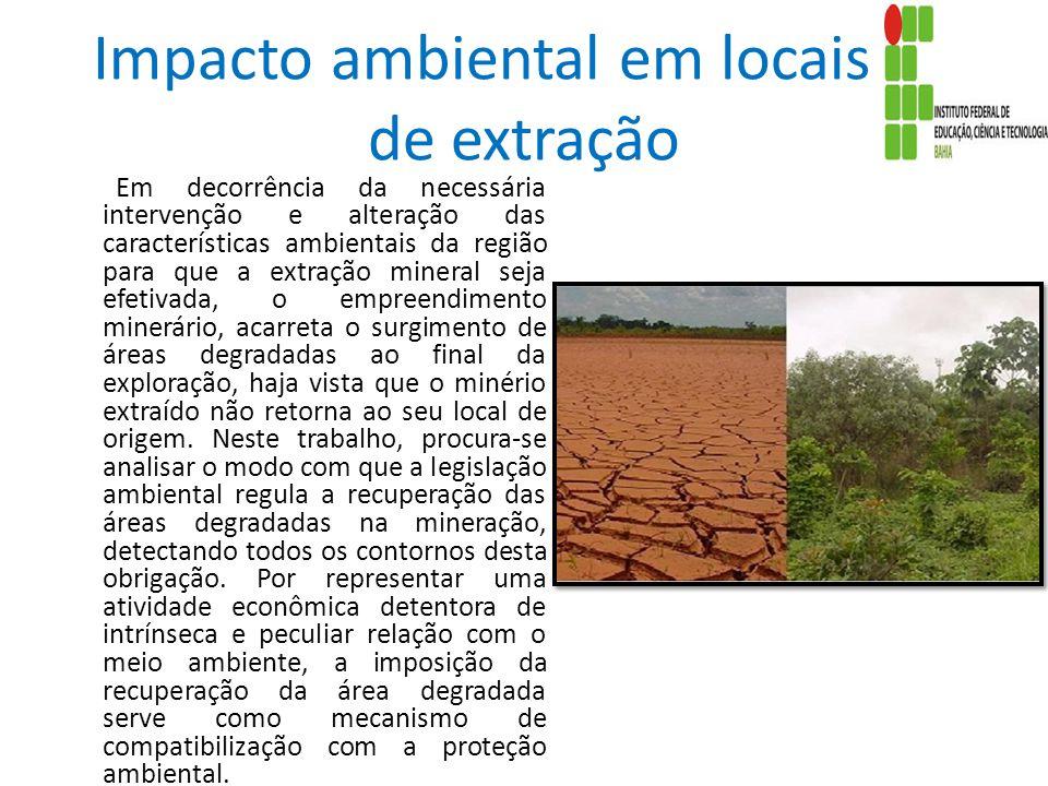 Impacto ambiental em locais de de extração