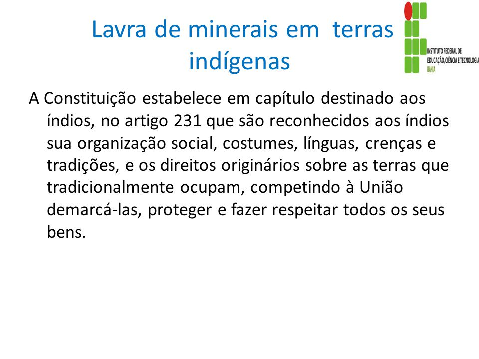 Lavra de minerais em terras indígenas