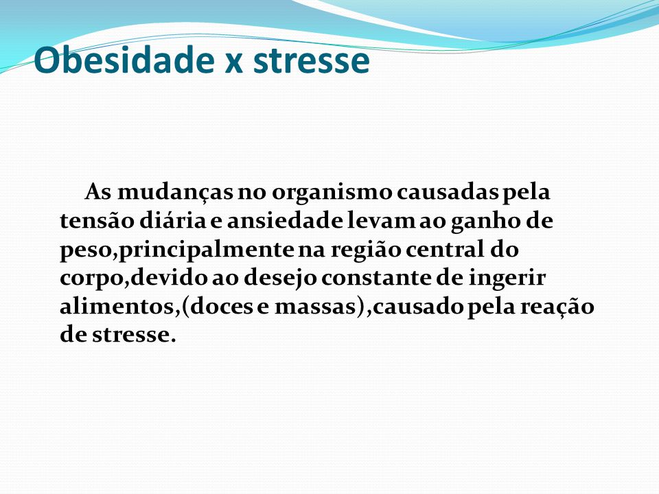 Obesidade x stresse