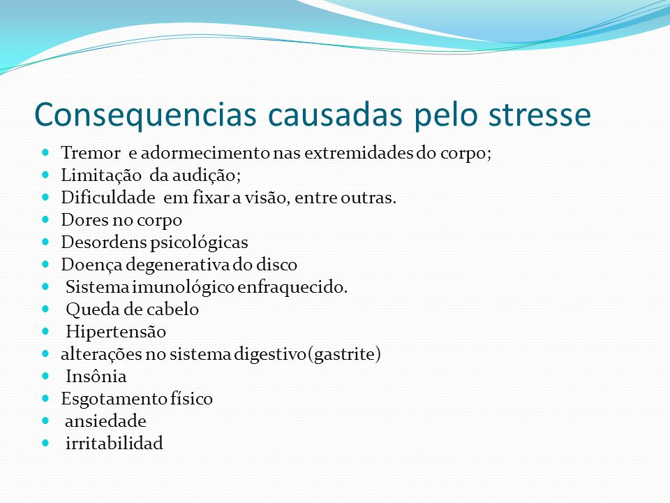 Consequencias causadas pelo stresse