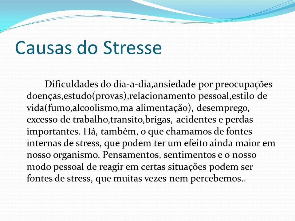 Causas do Stresse