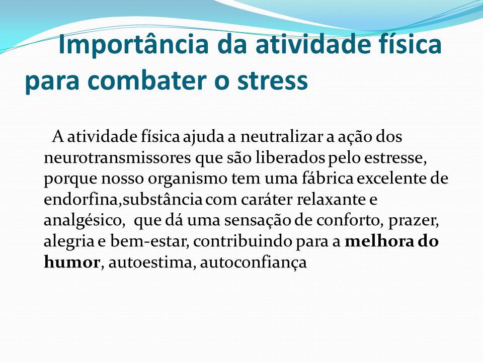 Importância da atividade física para combater o stress