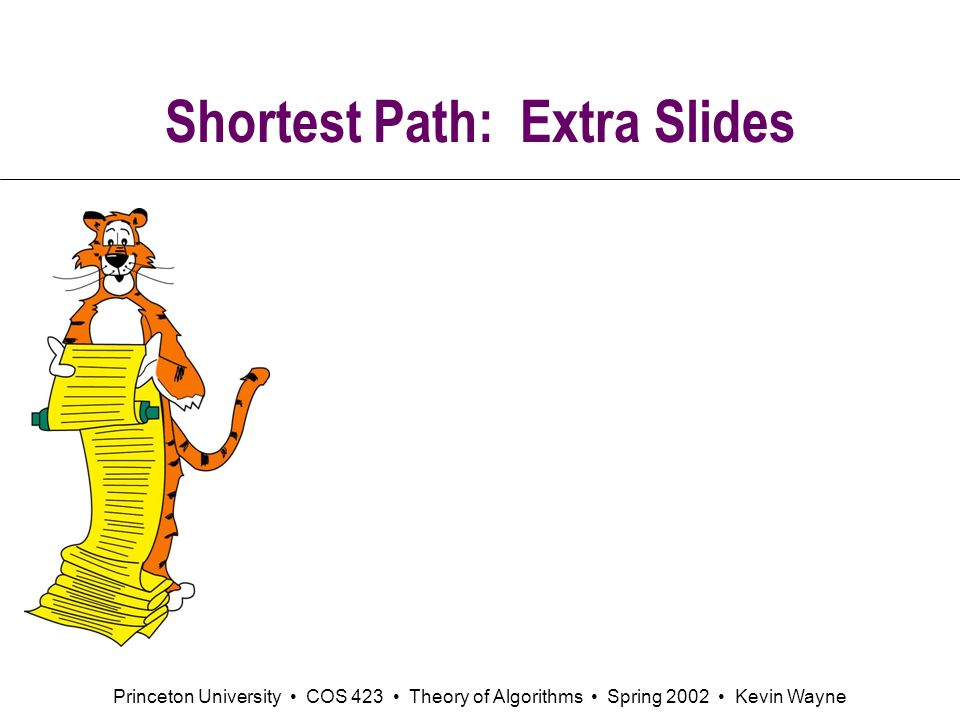 Shortest Path: Extra Slides