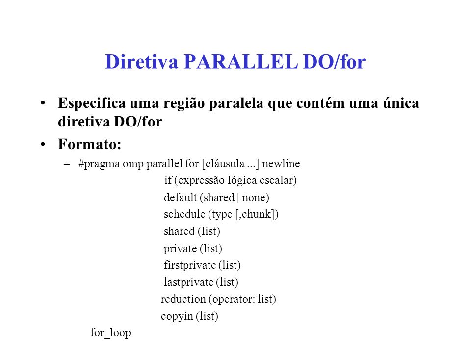 Diretiva PARALLEL DO/for