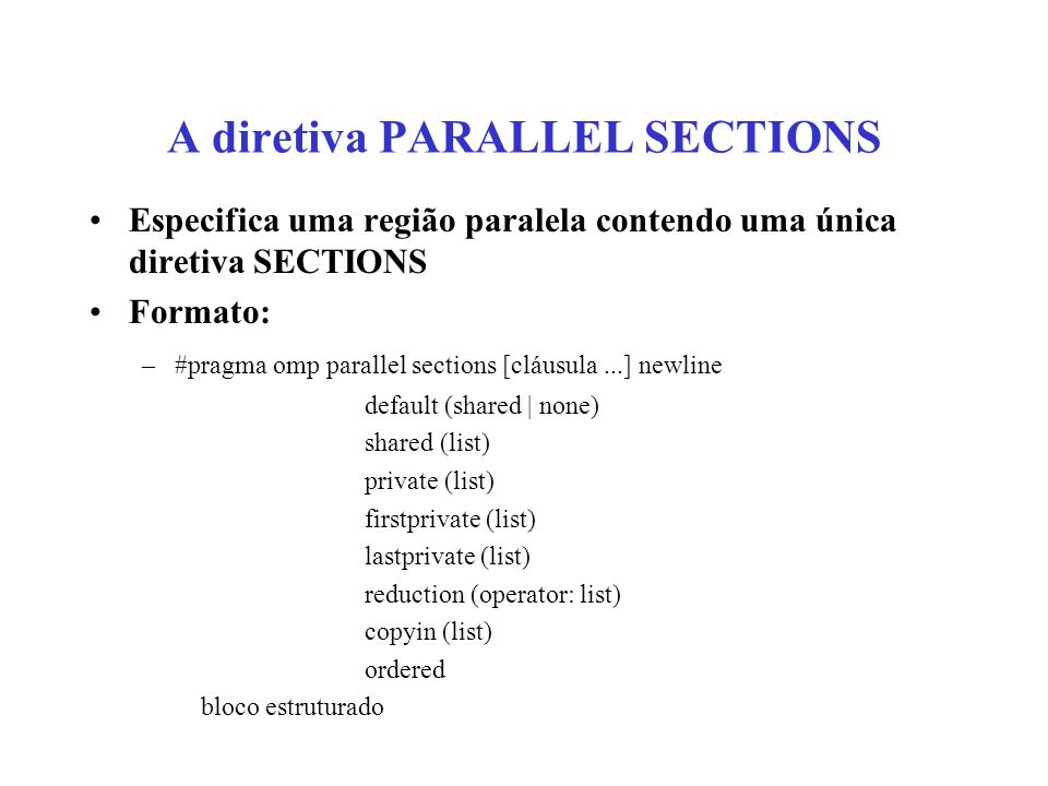 A diretiva PARALLEL SECTIONS