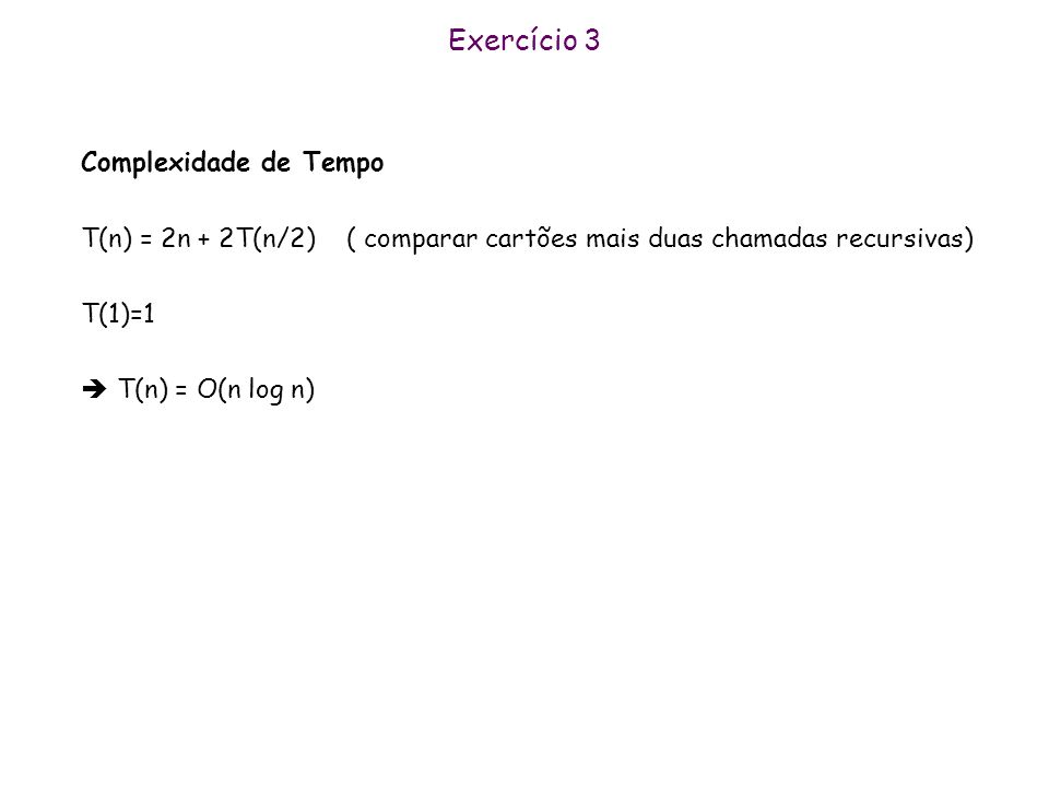 Exercício 3 Complexidade de Tempo