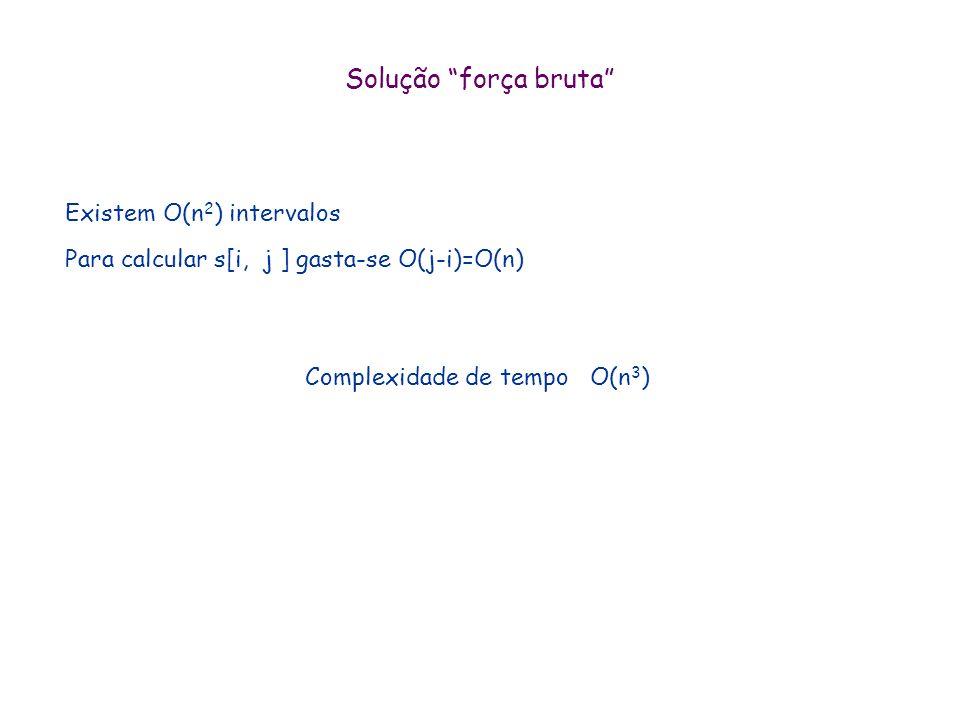 Complexidade de tempo O(n3)
