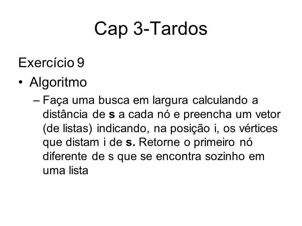 Cap 3-Tardos Exercício 9 Algoritmo