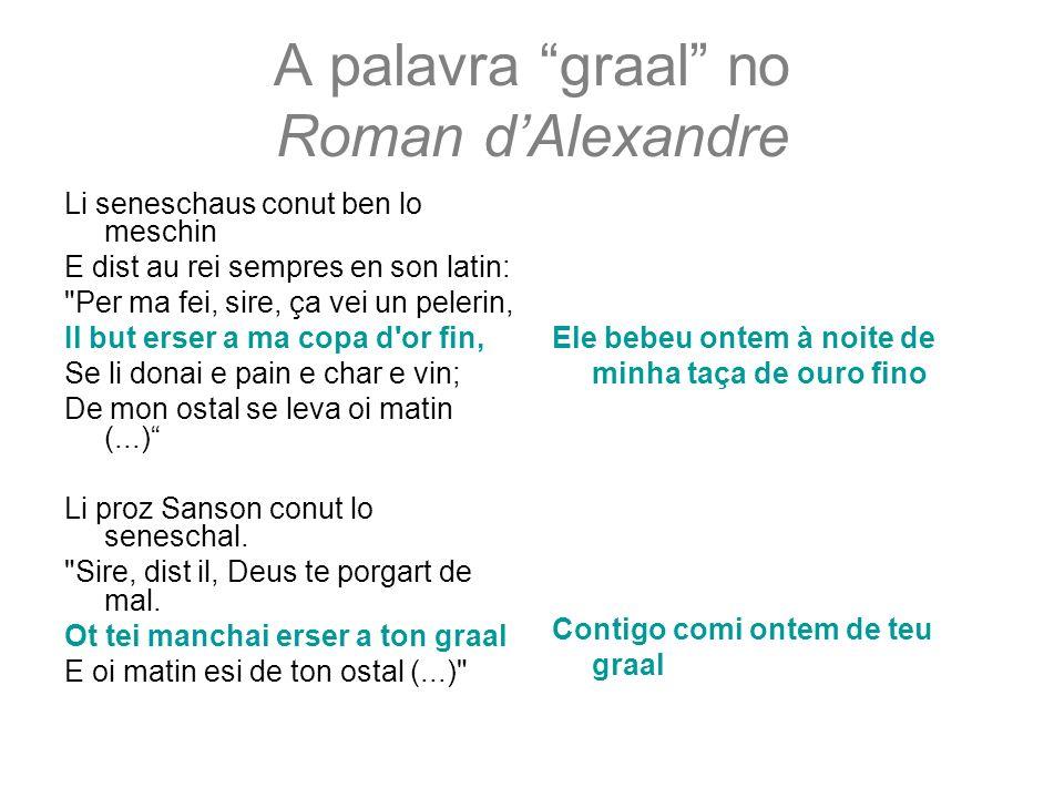 A palavra graal no Roman d'Alexandre