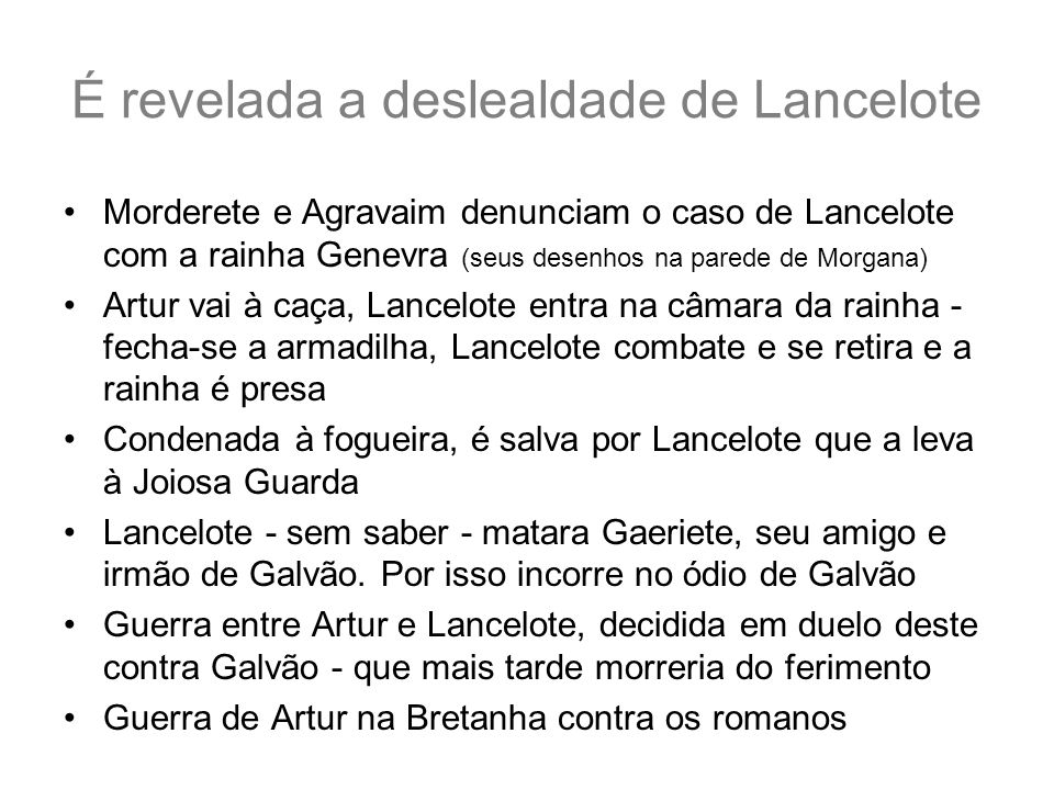 É revelada a deslealdade de Lancelote