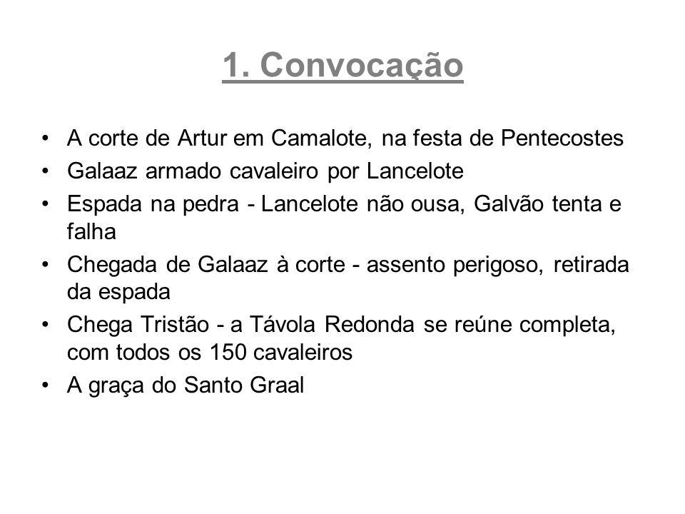 1. Convocação A corte de Artur em Camalote, na festa de Pentecostes