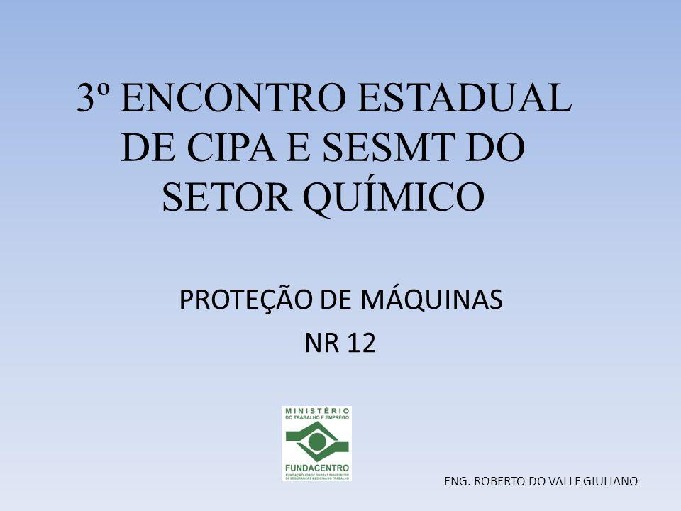 3º ENCONTRO ESTADUAL DE CIPA E SESMT DO SETOR QUÍMICO