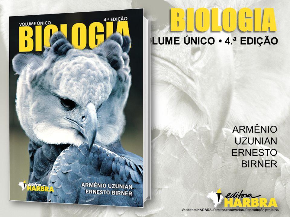 BIOLOGIA VOLUME ÚNICO • 4.ª EDIÇÃO ARMÊNIO UZUNIAN ERNESTO BIRNER