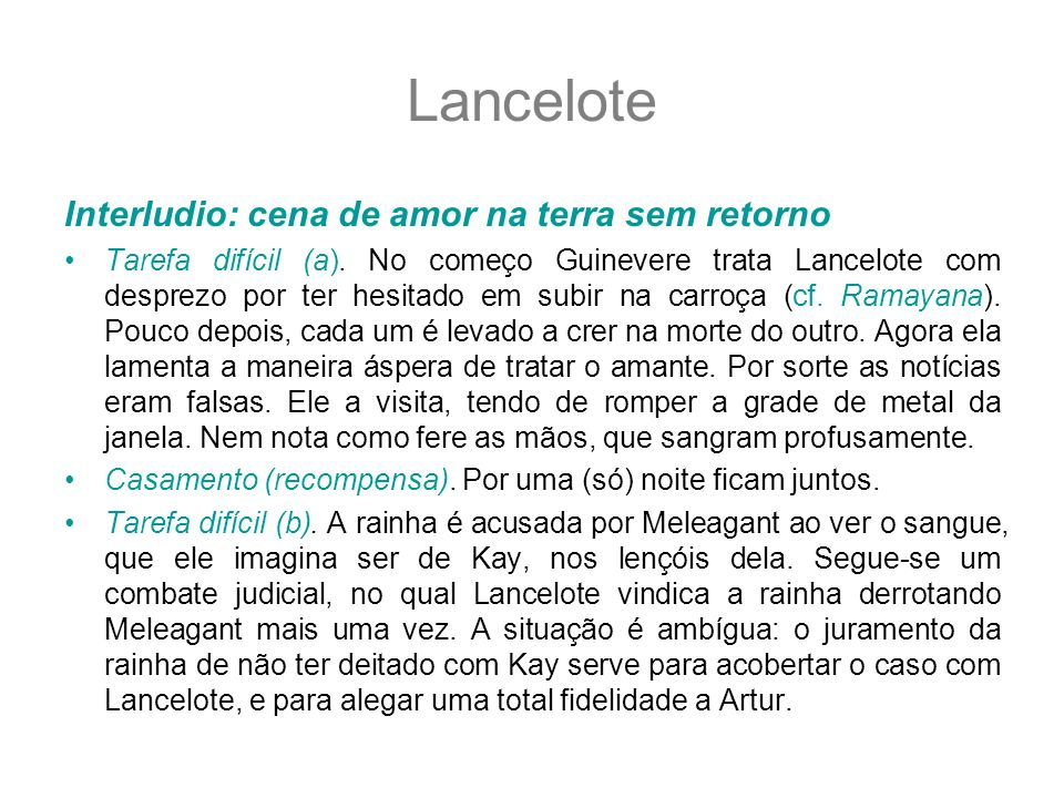 Lancelote Interludio: cena de amor na terra sem retorno