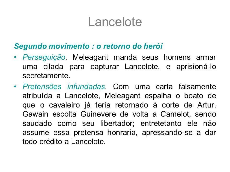 Lancelote Segundo movimento : o retorno do herói