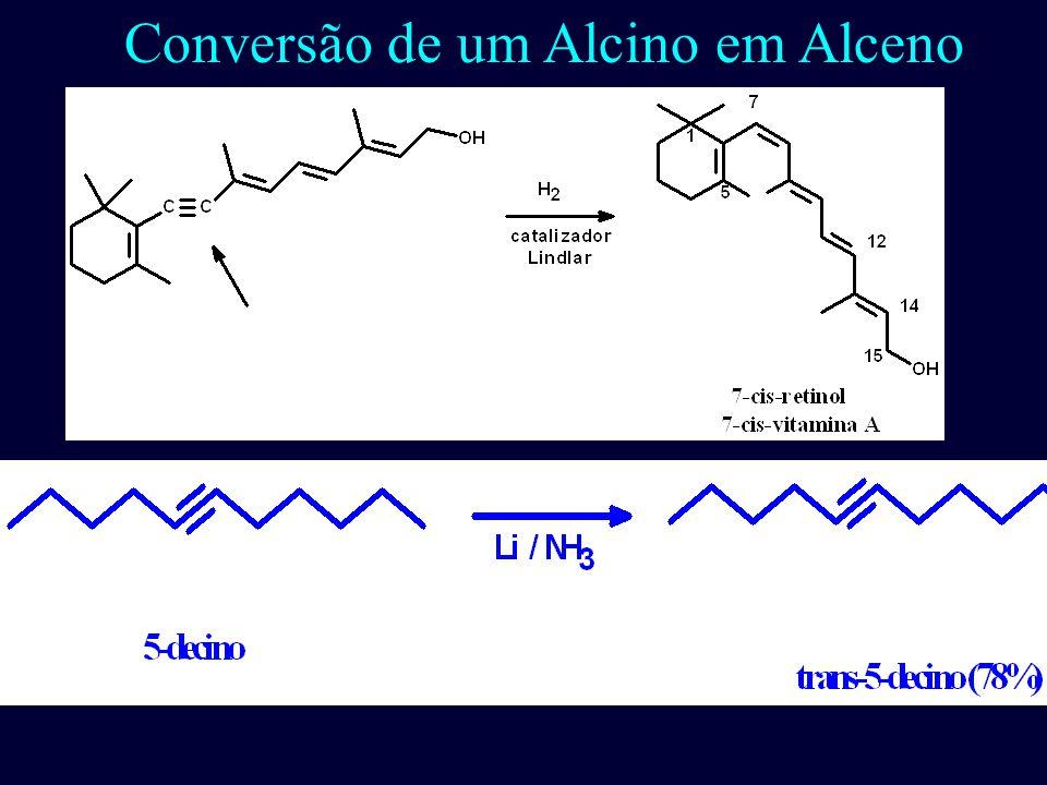 Conversão de um Alcino em Alceno