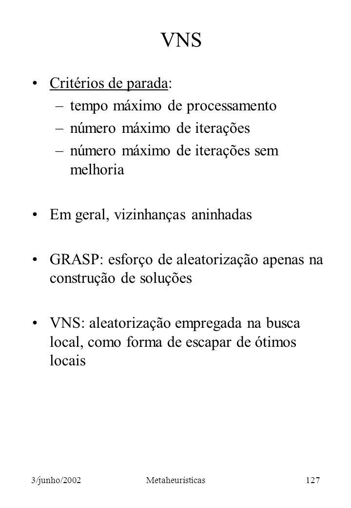 VNS Critérios de parada: tempo máximo de processamento