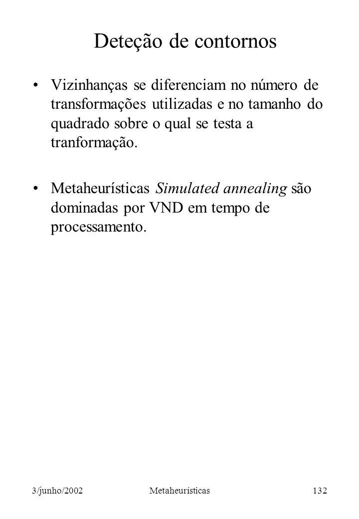 Deteção de contornos Vizinhanças se diferenciam no número de transformações utilizadas e no tamanho do quadrado sobre o qual se testa a tranformação.
