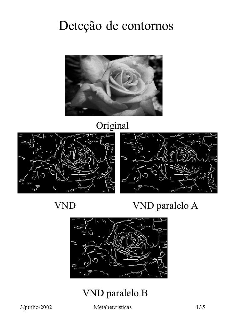 Deteção de contornos Original VND VND paralelo A VND paralelo B
