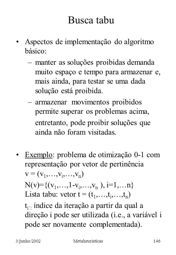 Busca tabu Aspectos de implementação do algoritmo básico: