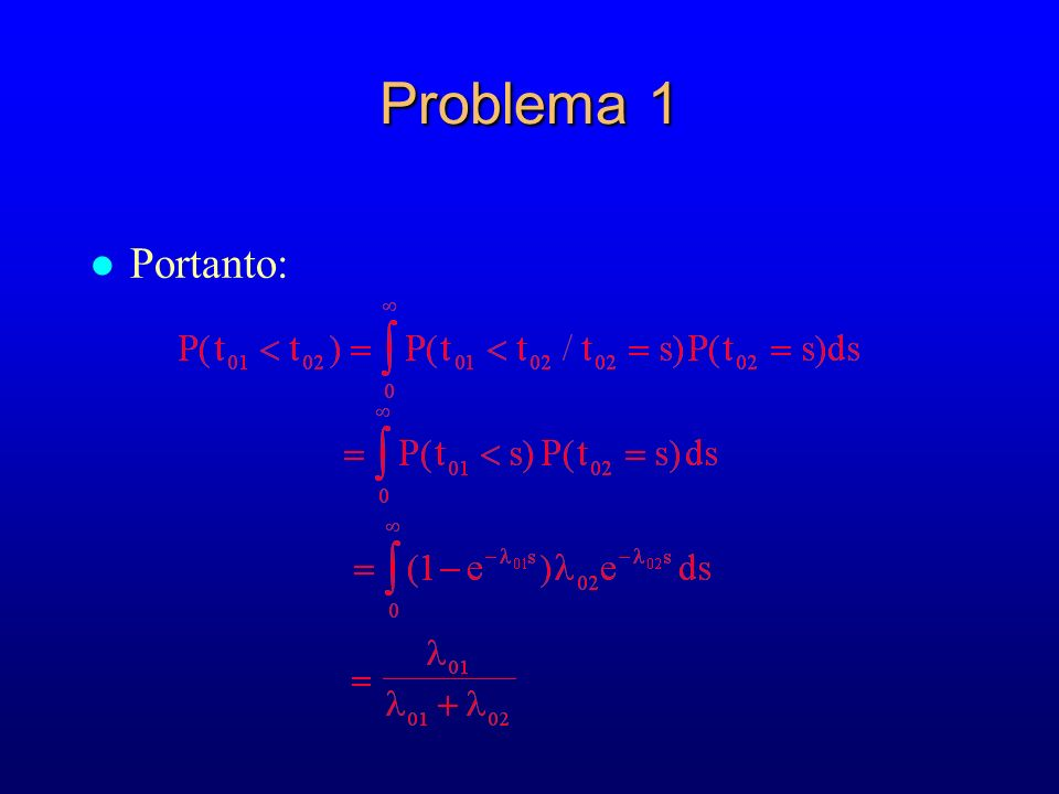 Problema 1 Portanto: