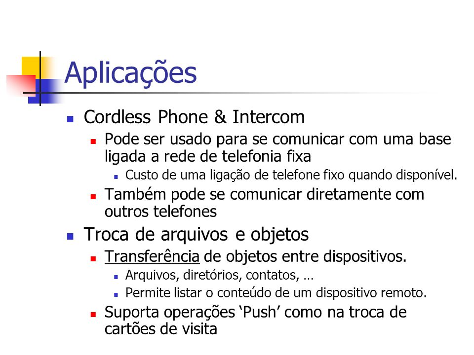 Aplicações Cordless Phone & Intercom Troca de arquivos e objetos