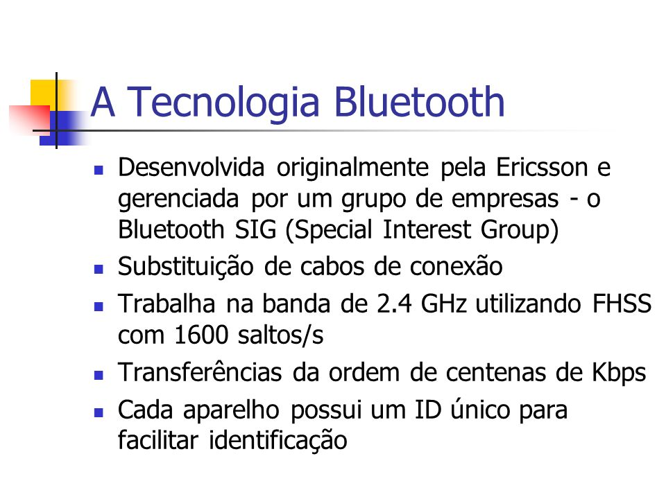 A Tecnologia Bluetooth