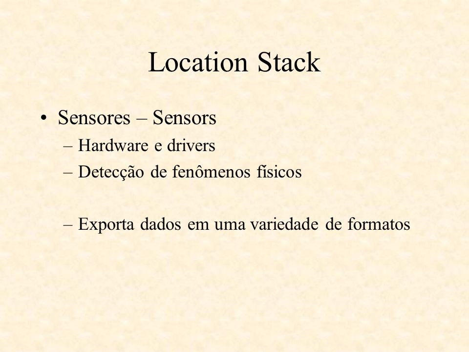 Location Stack Sensores – Sensors Hardware e drivers
