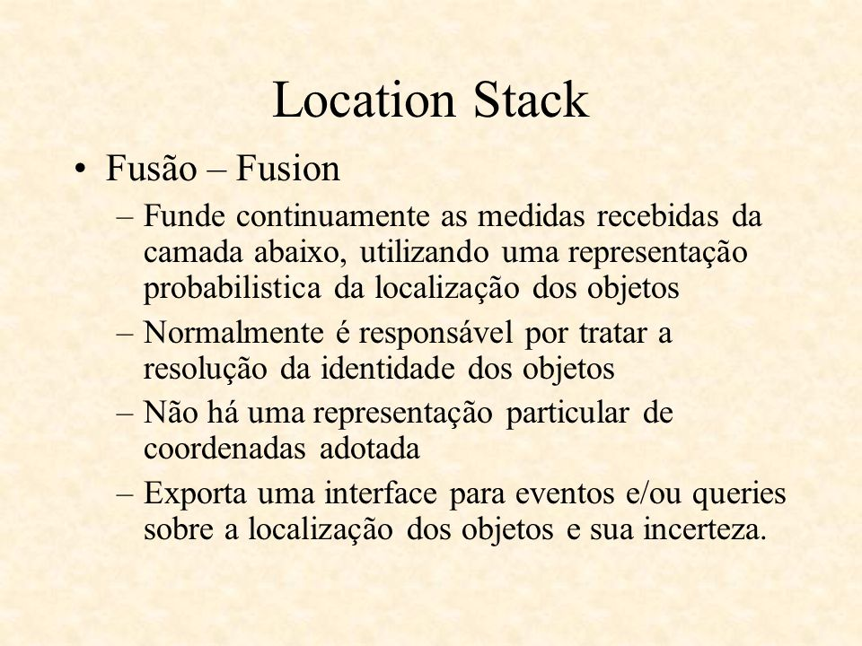 Location Stack Fusão – Fusion