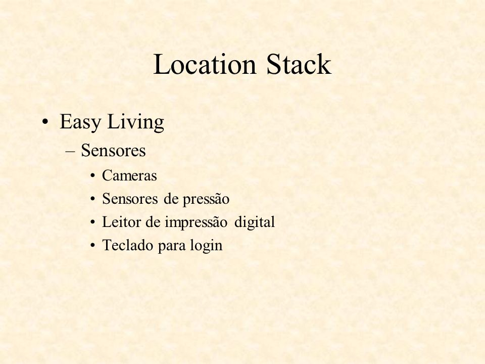 Location Stack Easy Living Sensores Cameras Sensores de pressão