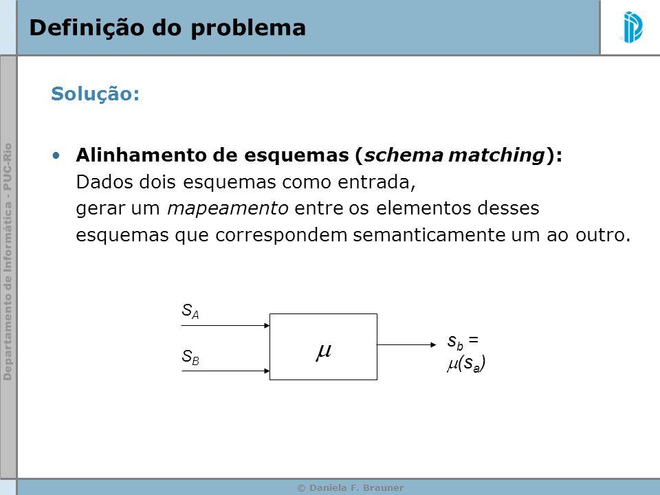  Definição do problema Solução: