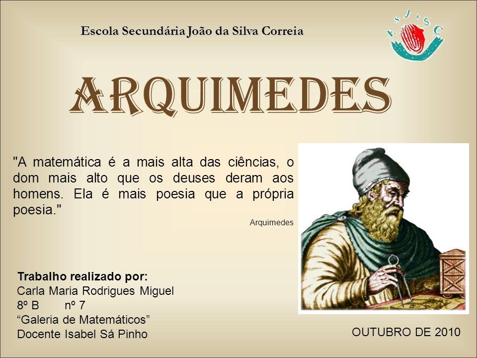 ARQUIMEDES Escola Secundária João da Silva Correia