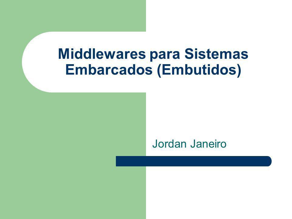 Middlewares para Sistemas Embarcados (Embutidos)
