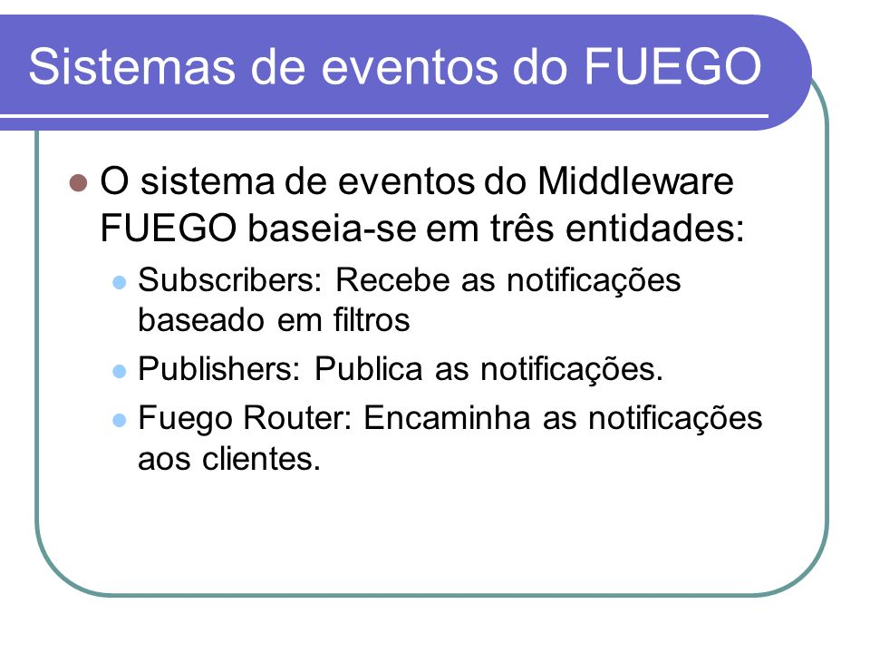 Sistemas de eventos do FUEGO