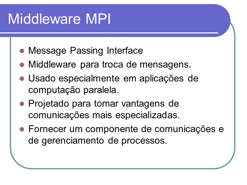 Middleware MPI Message Passing Interface