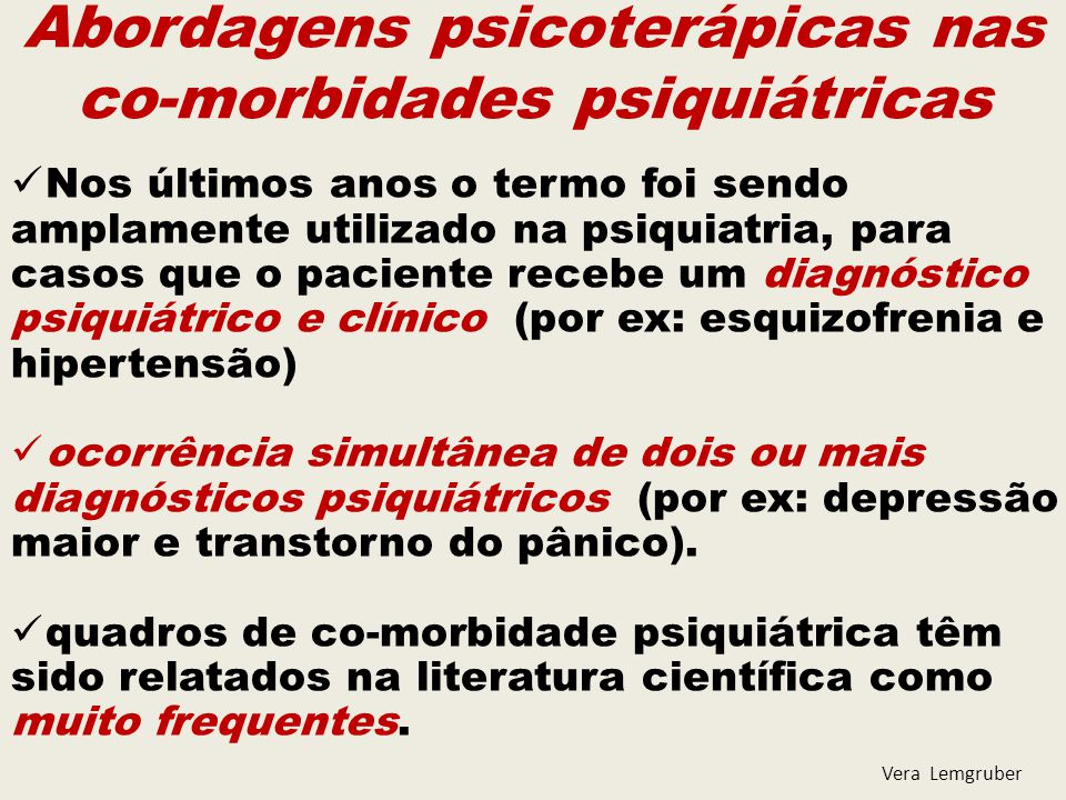 Abordagens psicoterápicas nas co-morbidades psiquiátricas