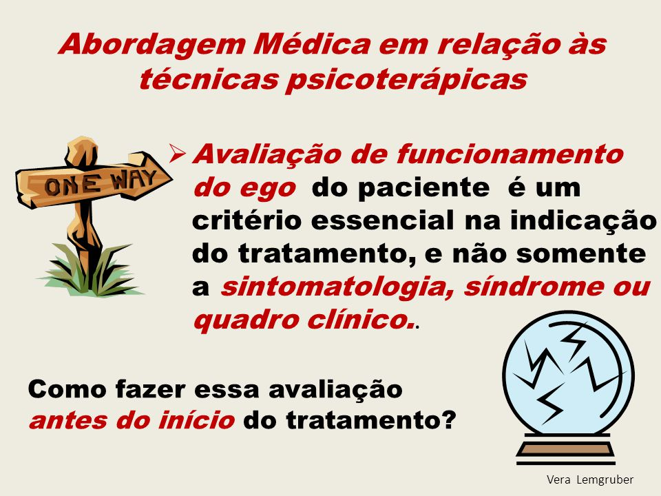 Abordagem Médica em relação às técnicas psicoterápicas