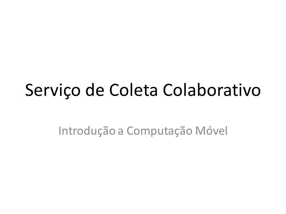 Serviço de Coleta Colaborativo