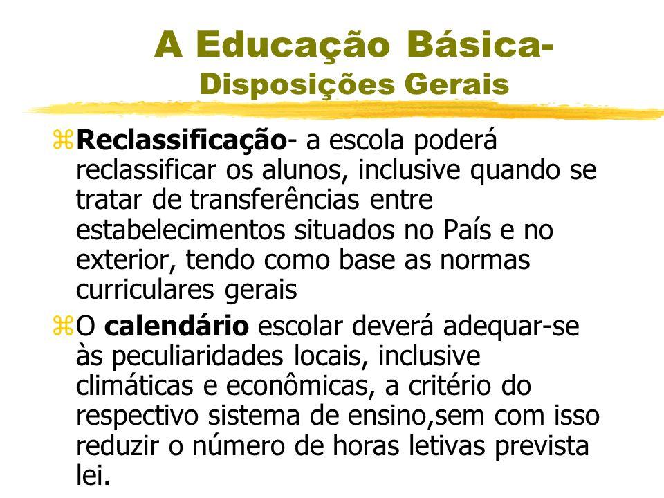 A Educação Básica- Disposições Gerais