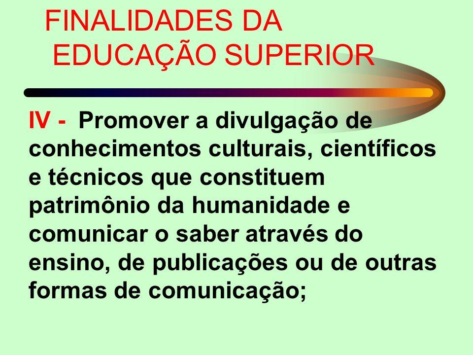 FINALIDADES DA EDUCAÇÃO SUPERIOR