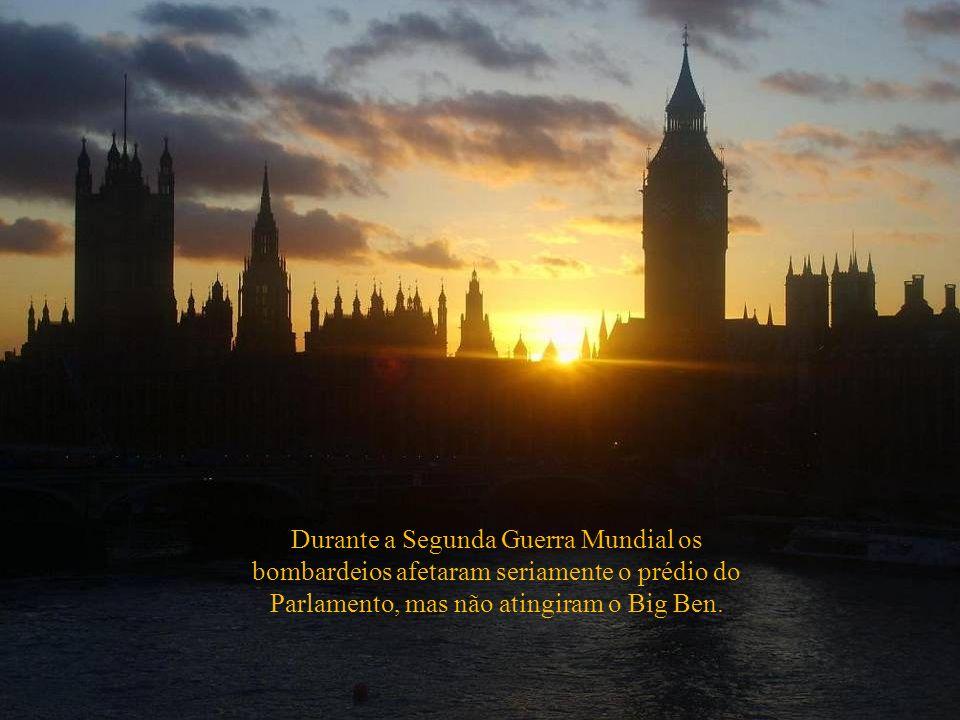 Durante a Segunda Guerra Mundial os bombardeios afetaram seriamente o prédio do Parlamento, mas não atingiram o Big Ben.