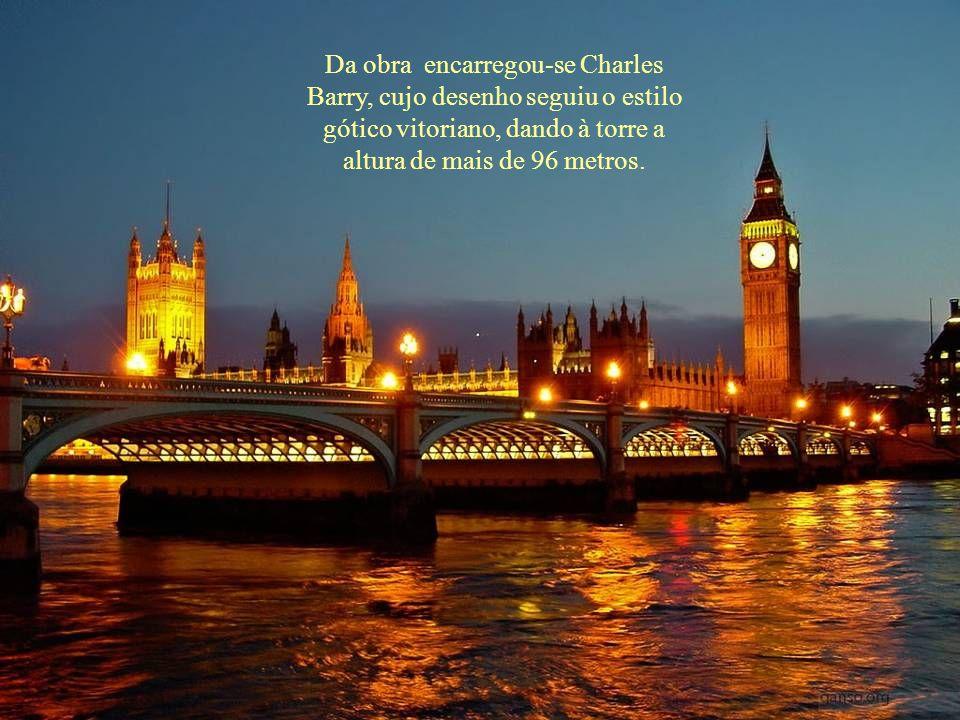 Da obra encarregou-se Charles Barry, cujo desenho seguiu o estilo gótico vitoriano, dando à torre a altura de mais de 96 metros.