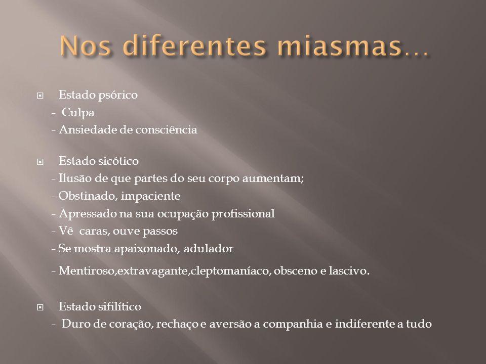 Nos diferentes miasmas…
