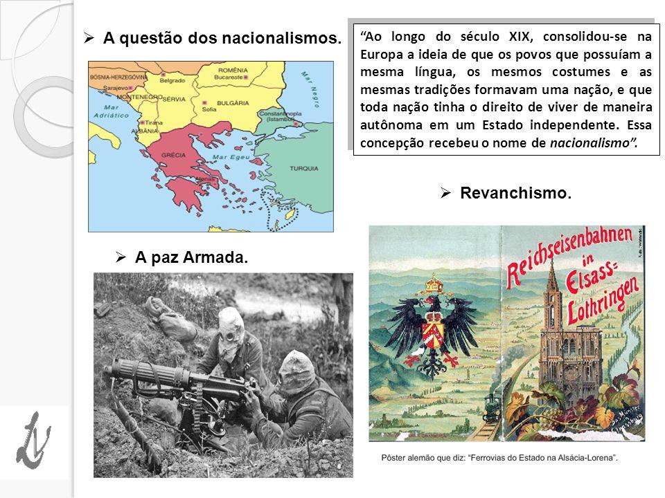 A questão dos nacionalismos.