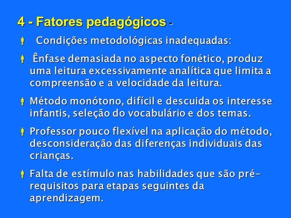 4 - Fatores pedagógicos -
