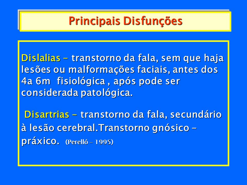 Principais Disfunções