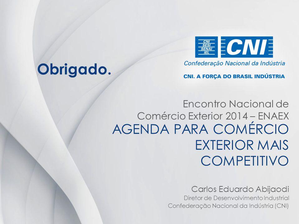 AGENDA PARA COMÉRCIO EXTERIOR MAIS COMPETITIVO
