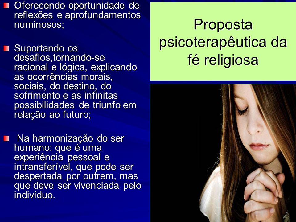 Proposta psicoterapêutica da fé religiosa
